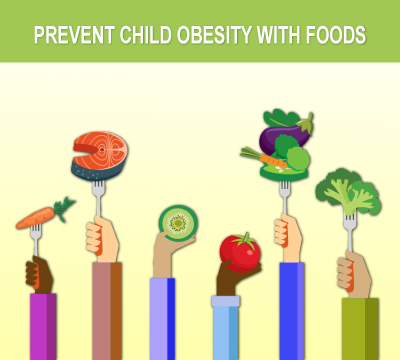 prevent child obesity with foods