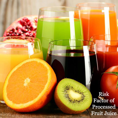 risk factor of artificially processed fruit juice for human body