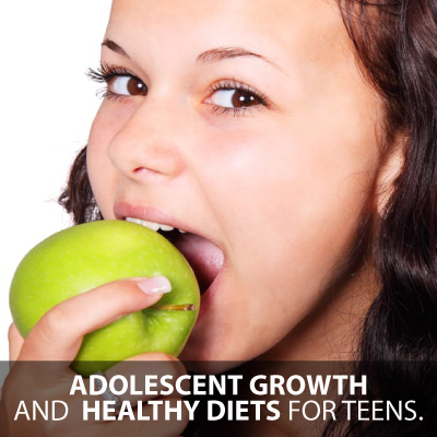 adolescent growth and healthy diets for teens